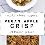 vegan apple crisp in a casserole and in a white bowl